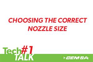 TechTalk #1 – Nozzle Size