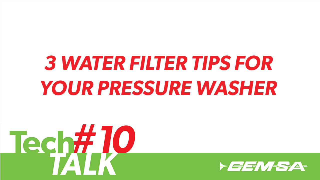 TechTalk #10- Pressure Washer Water Filters