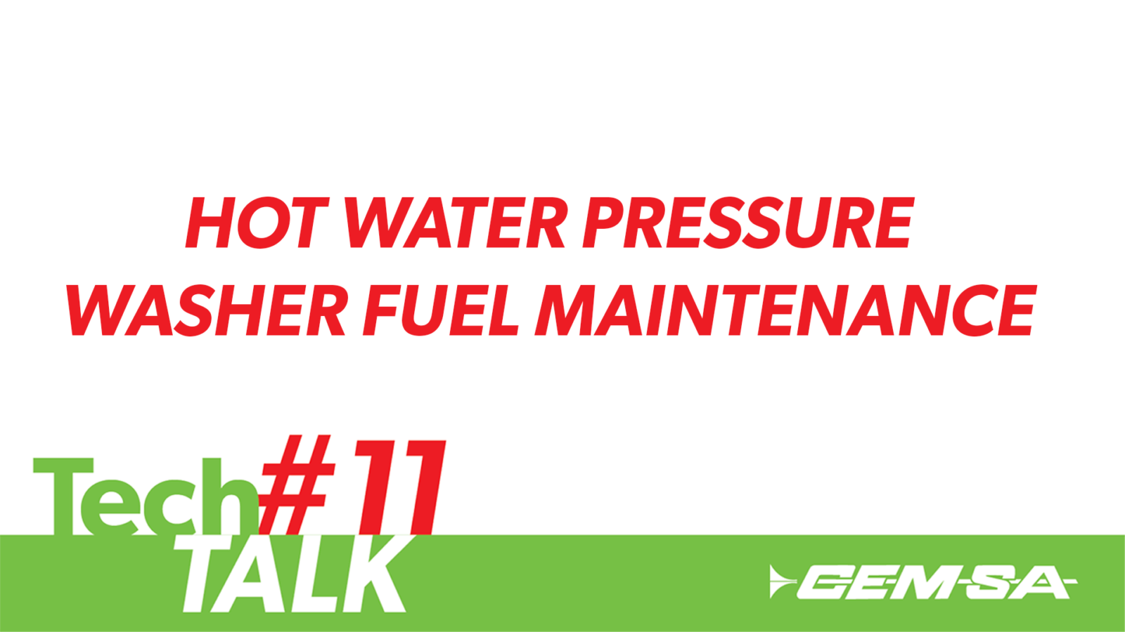 TechTalk #11- Hot Water Pressure Washer Fuel Maintenance