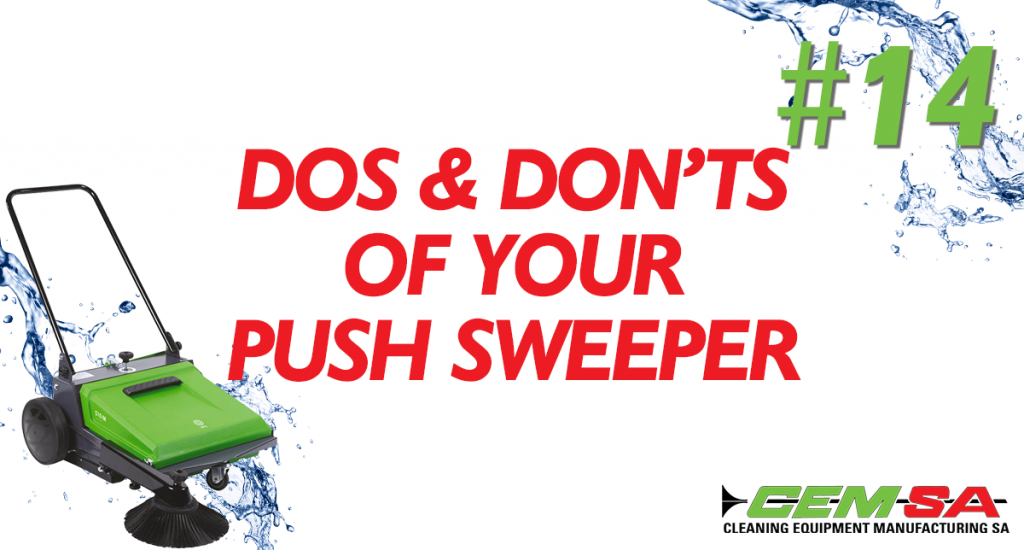 CEMSA Dos and donts of your push sweeper