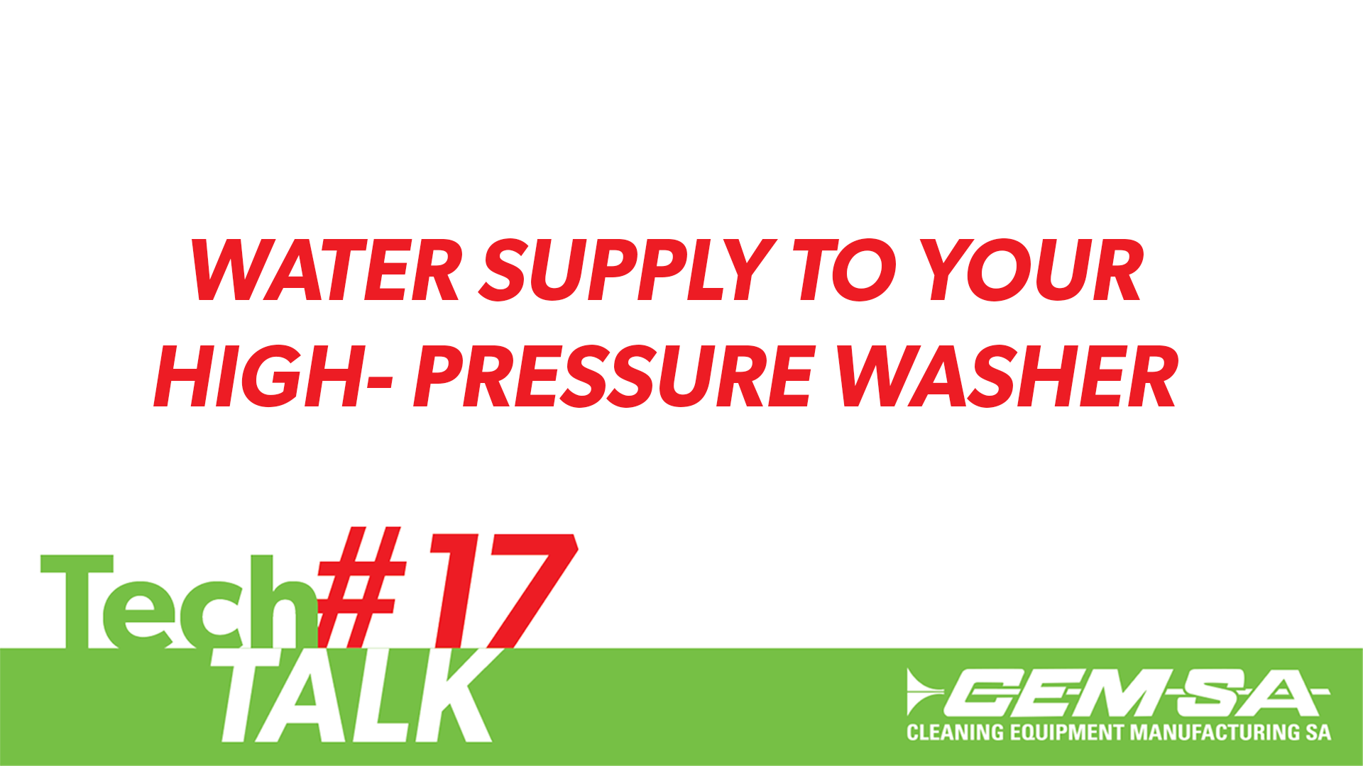 TechTalk #17- Water Supply to Your High- Pressure Pump