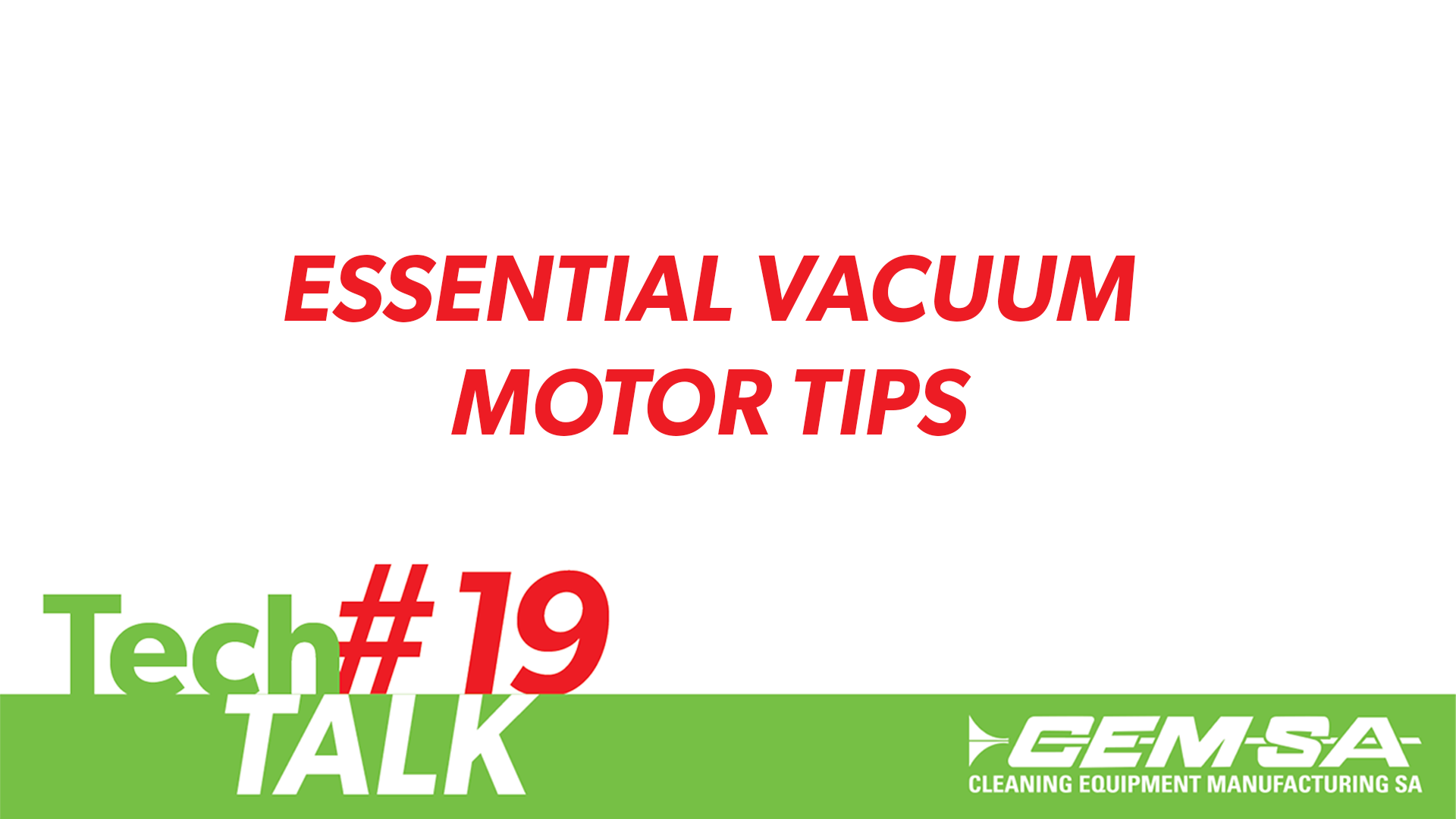 TechTalk #19 – Vacuum Motors
